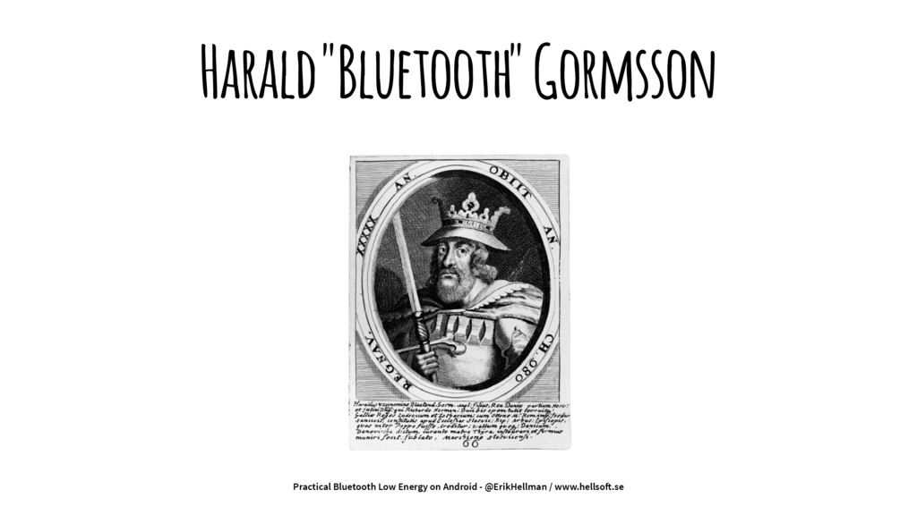 "Harald ""Bluetooth"" Gormsson Practical Bluetooth..."