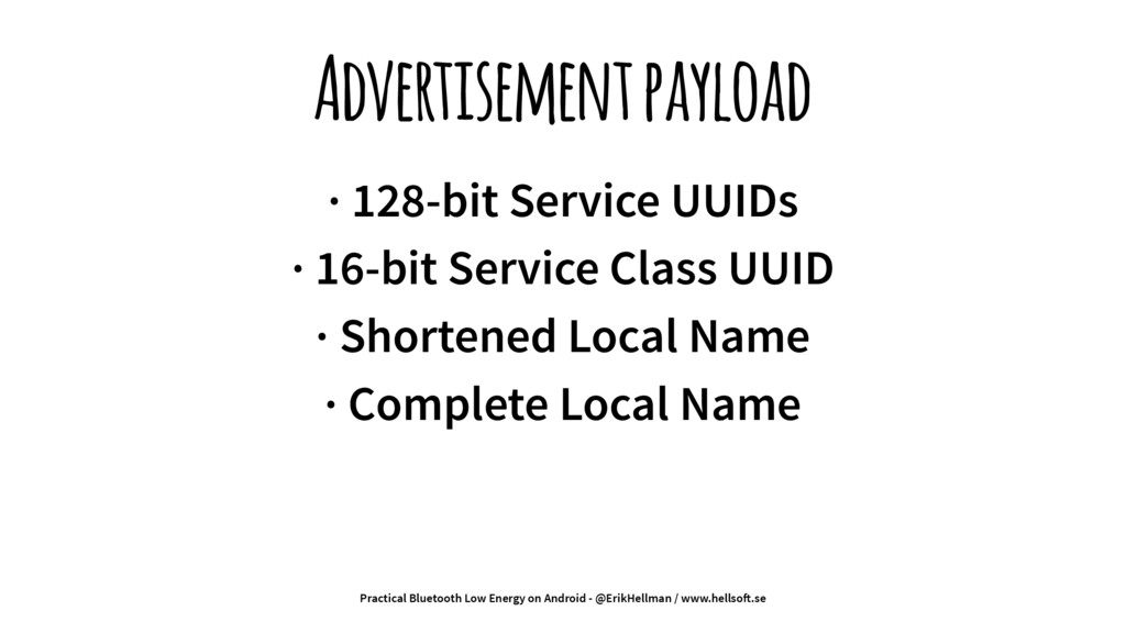 Advertisement payload · 128-bit Service UUIDs ·...