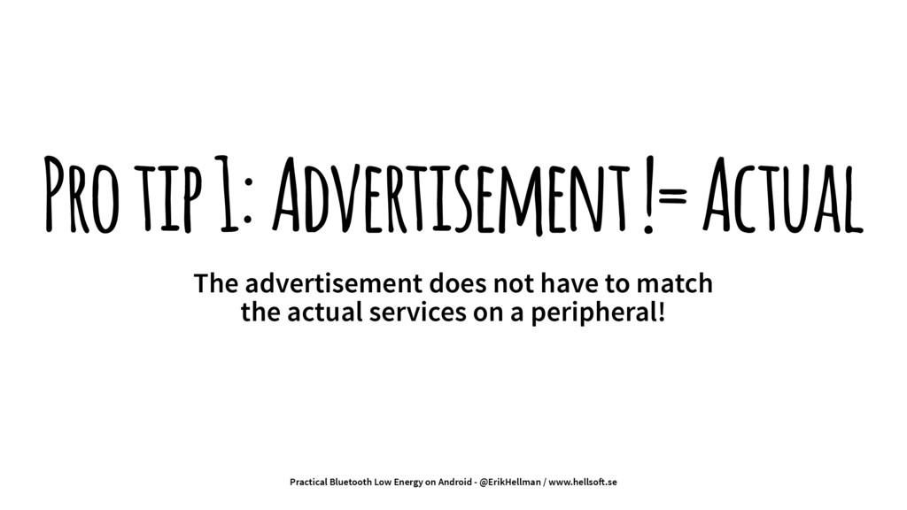 Pro tip 1: Advertisement != Actual The advertis...