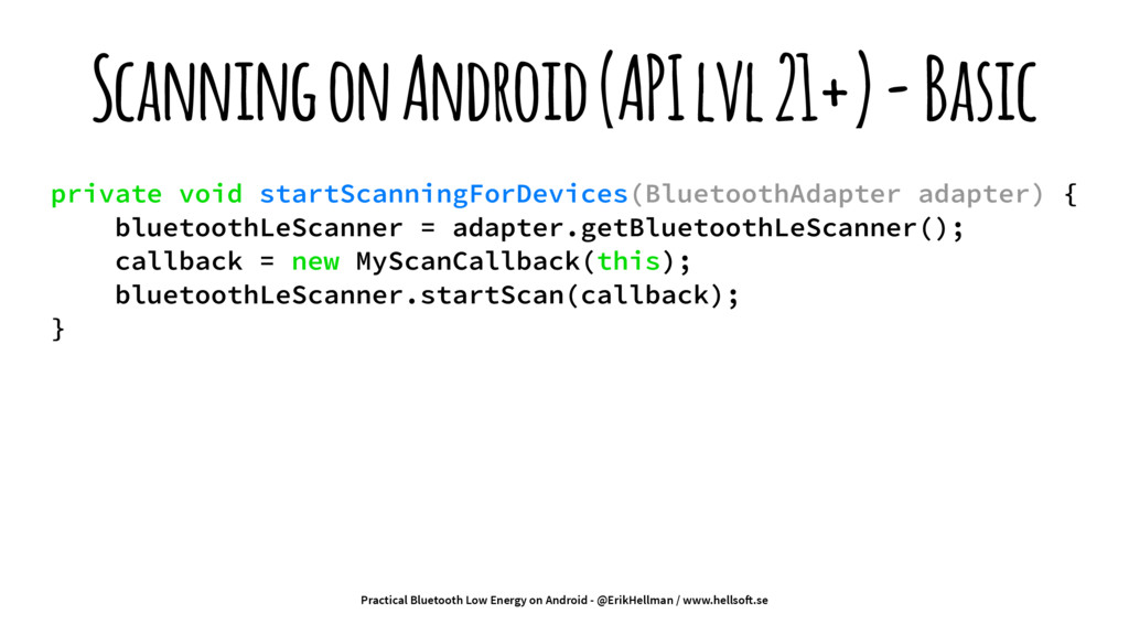 Scanning on Android (API lvl 21+) - Basic priva...