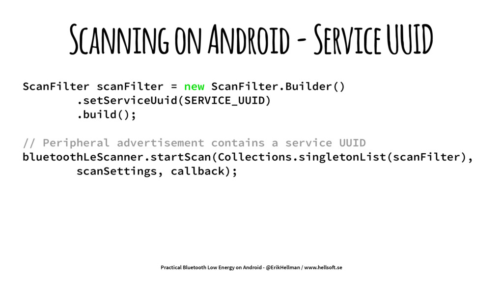 Scanning on Android - Service UUID ScanFilter s...