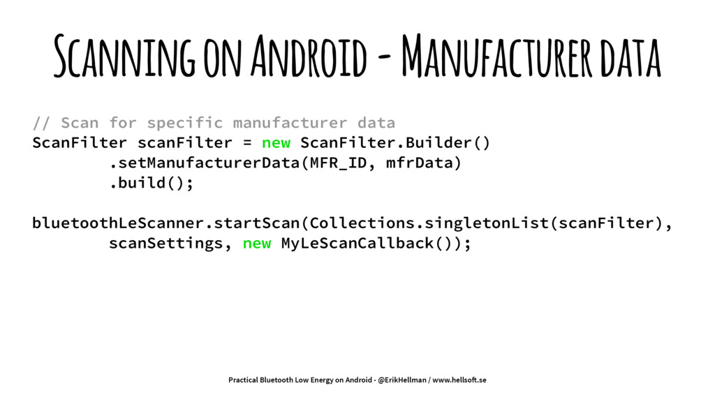 Scanning on Android - Manufacturer data // Scan...