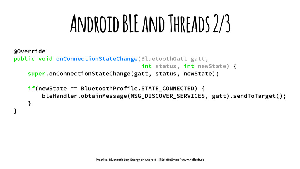 Android BLE and Threads 2/3 @Override public vo...