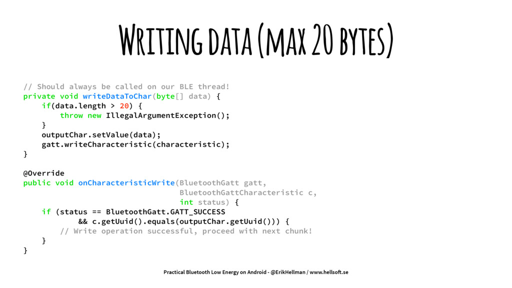 Writing data (max 20 bytes) // Should always be...