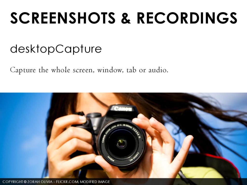 SCREENSHOTS & RECORDINGS desktopCapture Capture...