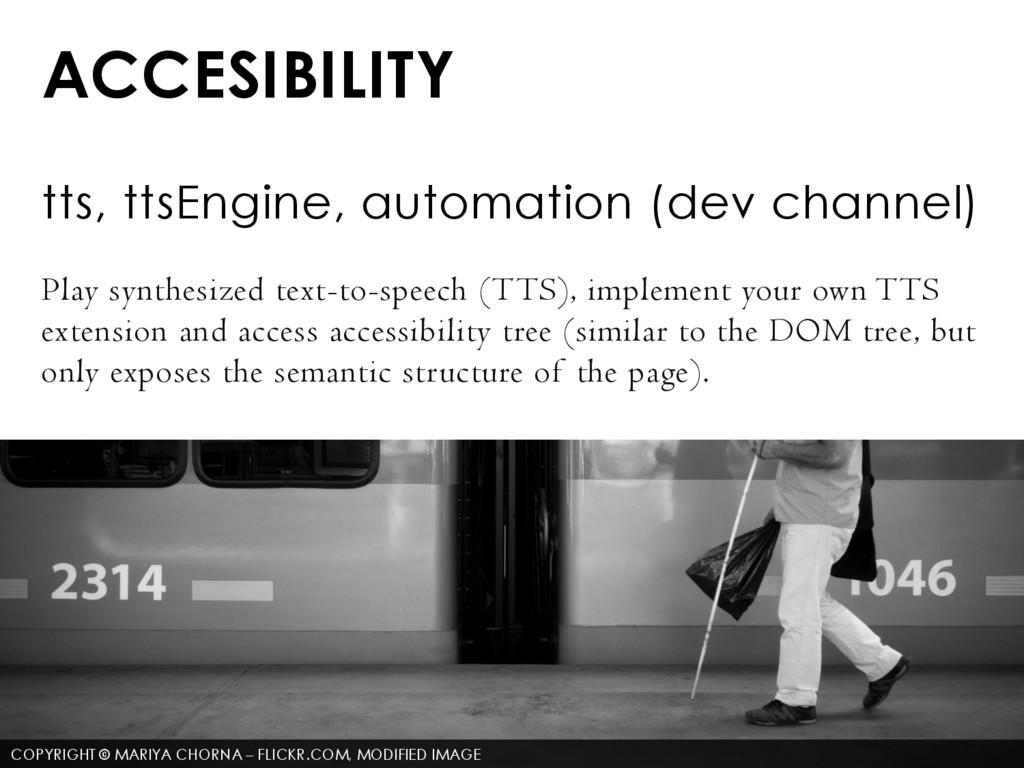 ACCESIBILITY tts, ttsEngine, automation (dev ch...