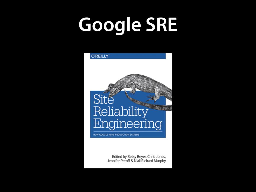 Google SRE
