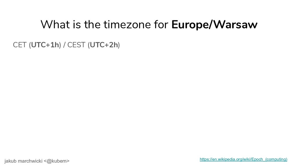 What is the timezone for Europe/Warsaw CET (UTC...