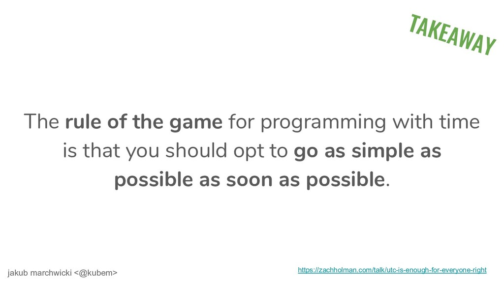 The rule of the game for programming with time ...