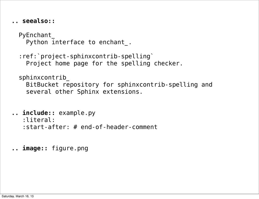 .. seealso:: PyEnchant_ Python interface to enc...