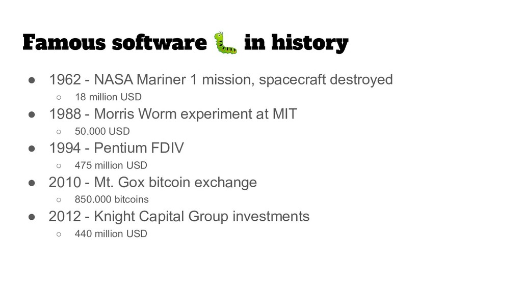 Famous software  in history ● 1962 - NASA Marin...