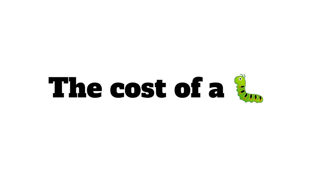 The cost of a