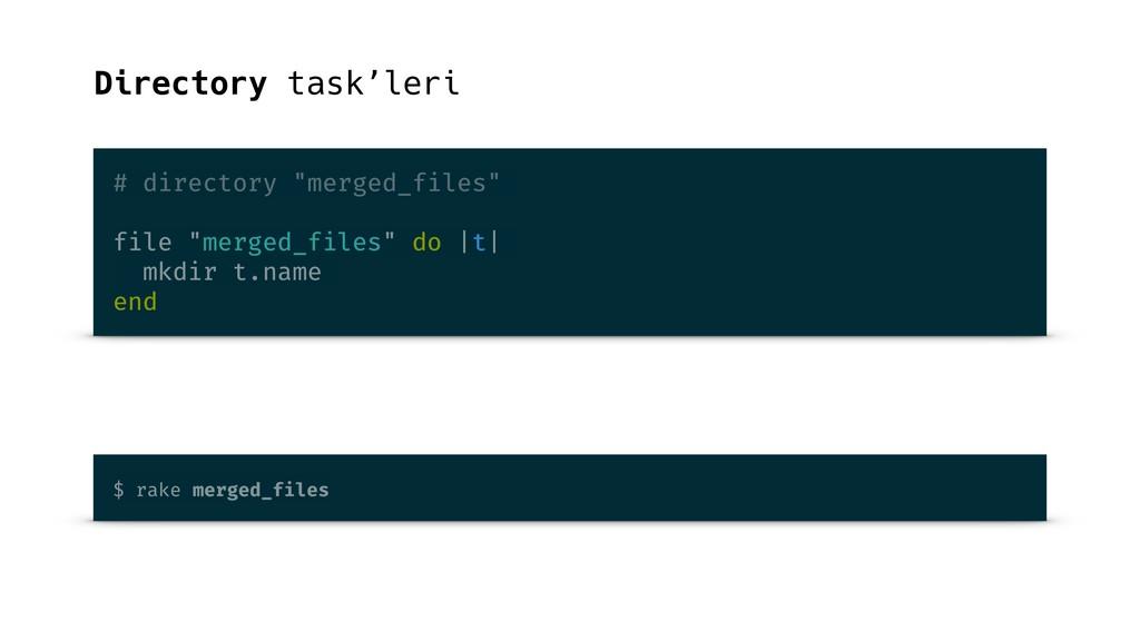 "Directory task'leri # directory ""merged_files"" ..."