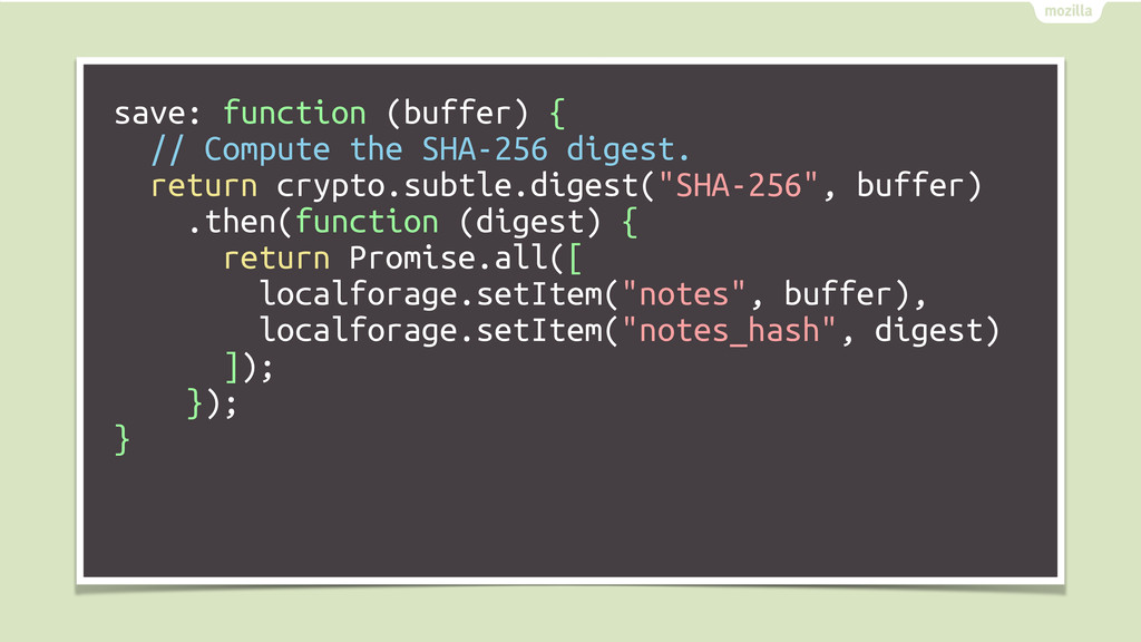 save: function (buffer) { // Compute the SHA-25...