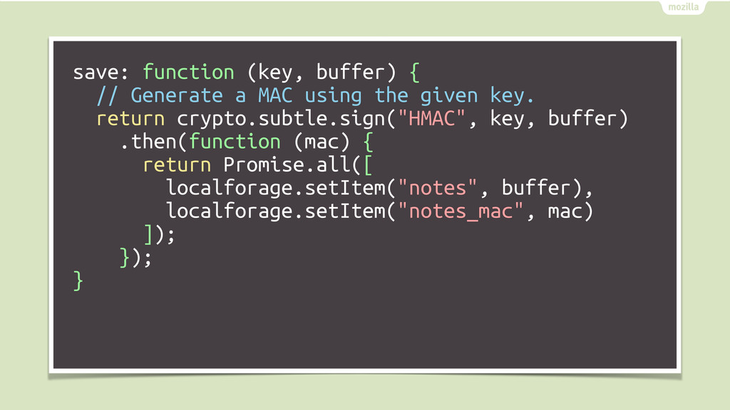 save: function (key, buffer) { // Generate a MA...