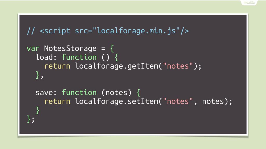 """// <script src=""""localforage.min.js""""/> var Notes..."""
