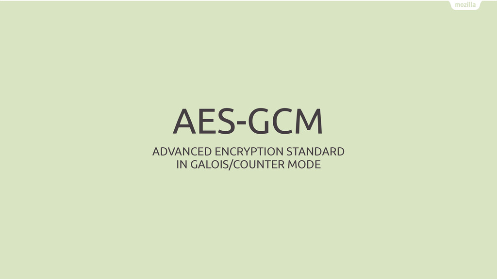 AES-GCM ADVANCED ENCRYPTION STANDARD IN GALOIS/...