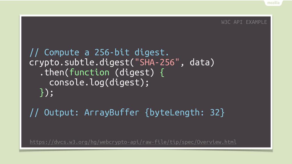 // Compute a 256-bit digest. crypto.subtle.dige...