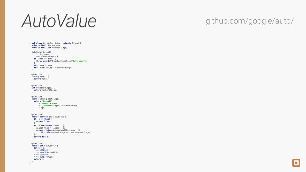 AutoValue github.com/google/auto/ final class A...