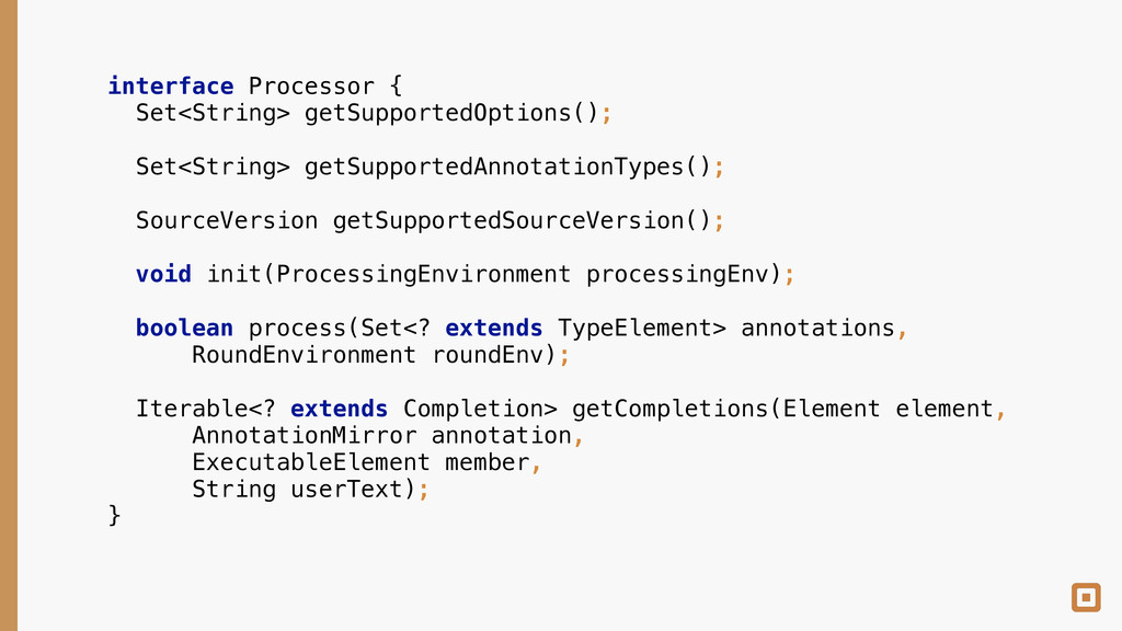 interface Processor { Set<String> getSupported...