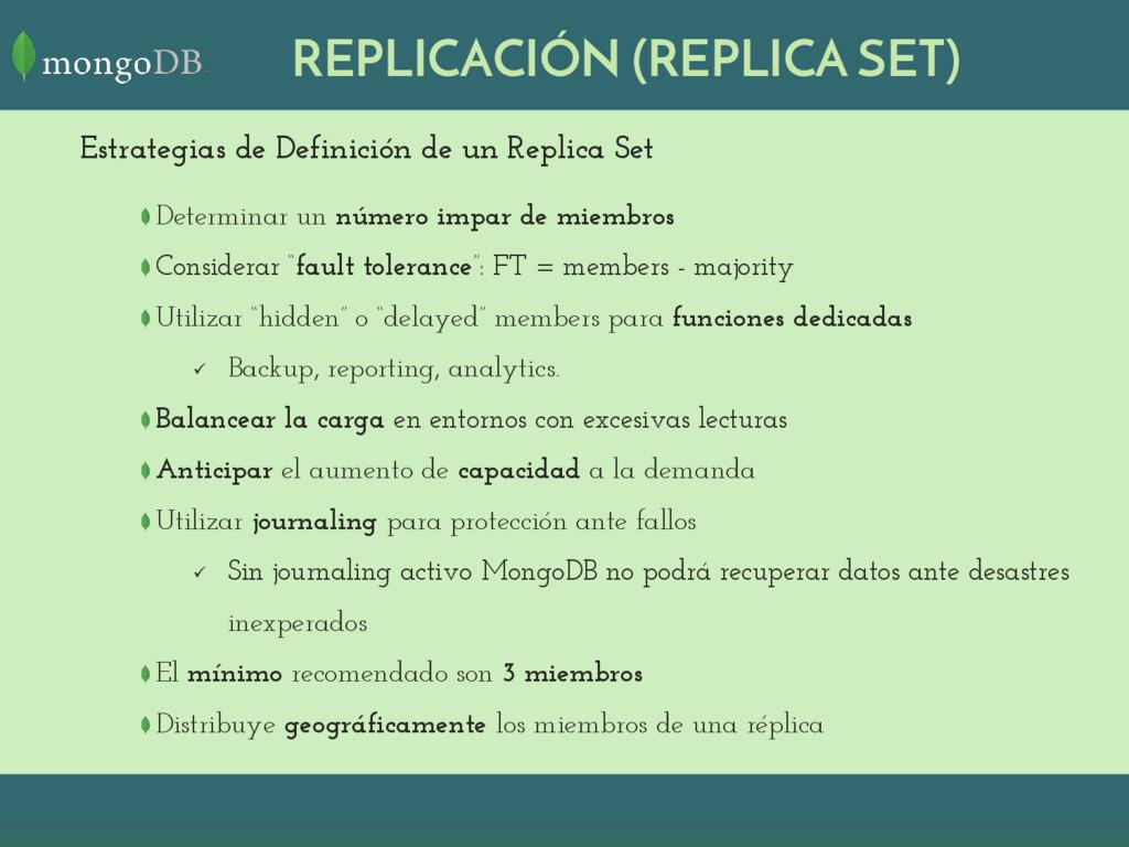 REPLICACIÓN (REPLICA SET) Estrategias de Defini...
