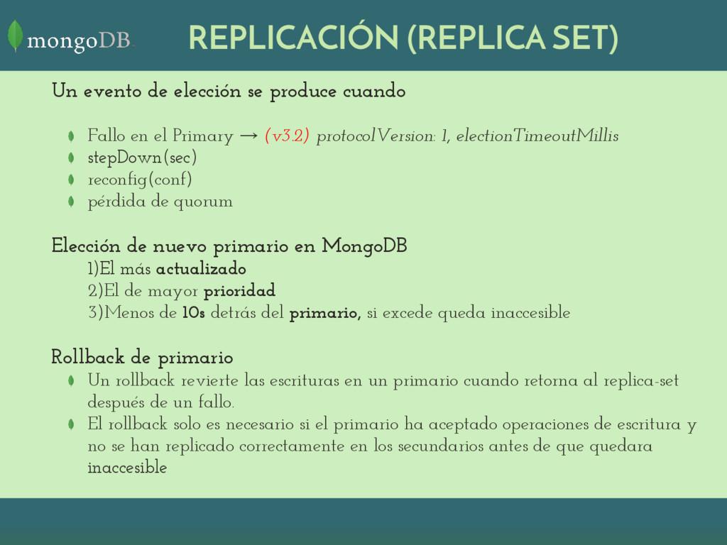 REPLICACIÓN (REPLICA SET) Un evento de elección...