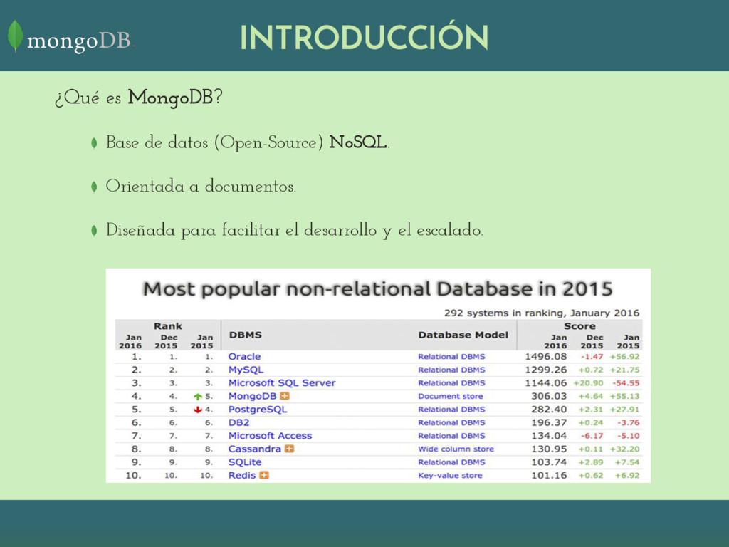 INTRODUCCIÓN ¿Qué es MongoDB? Base de datos (Op...