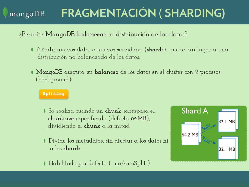 ¿Permite MongoDB balancear la distribución de l...