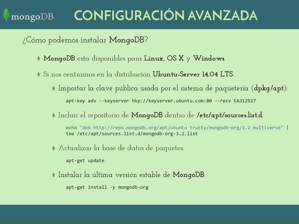 CONFIGURACIÓN AVANZADA ¿Cómo podemos instalar M...