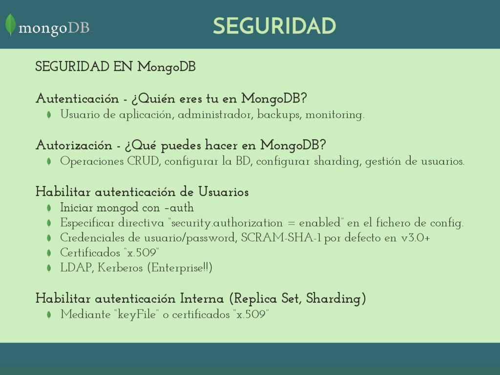 SEGURIDAD SEGURIDAD EN MongoDB Autenticación - ...