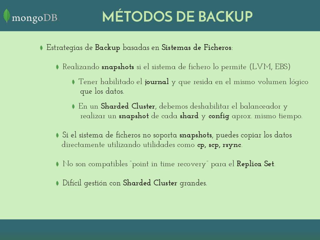 MÉTODOS DE BACKUP Estrategias de Backup basadas...