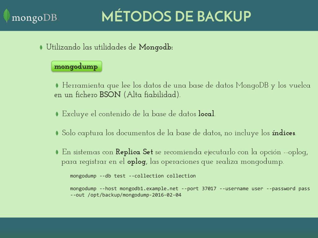 MÉTODOS DE BACKUP Utilizando las utilidades de ...