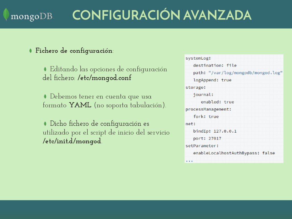 CONFIGURACIÓN AVANZADA Fichero de configuración...