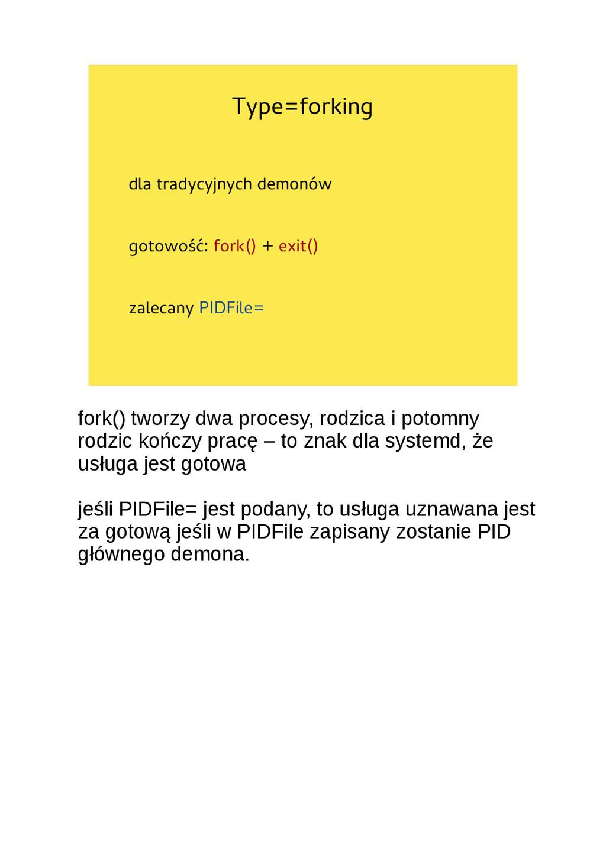 Type=forking dla tradycyjnych demonów gotowość:...