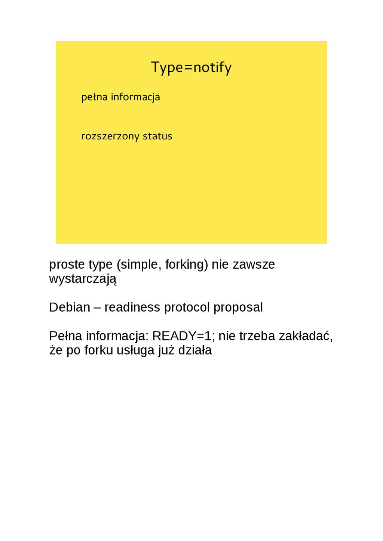 Type=notify pełna informacja rozszerzony status...