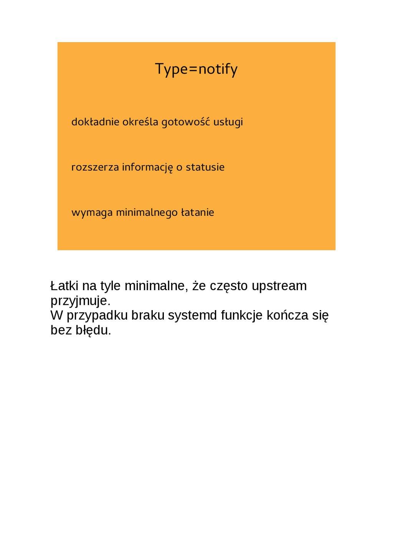 Type=notify dokładnie określa gotowość usługi r...