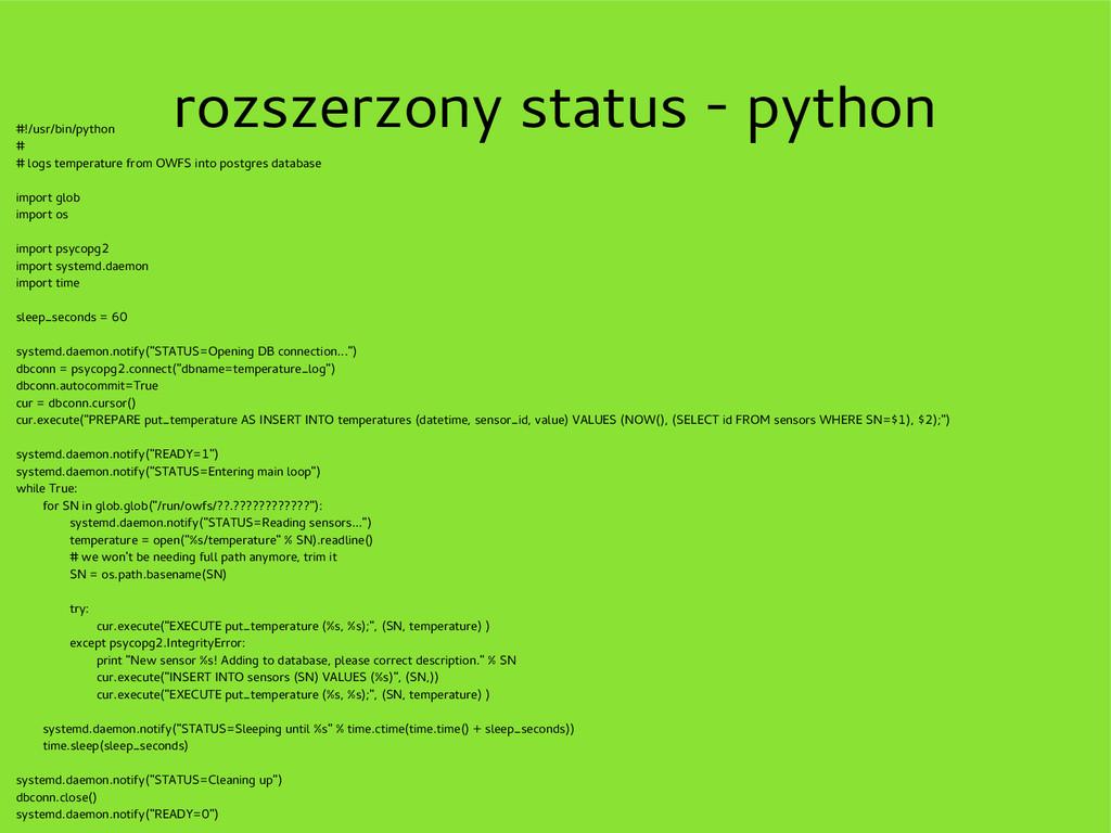 rozszerzony status - python #!/usr/bin/python #...