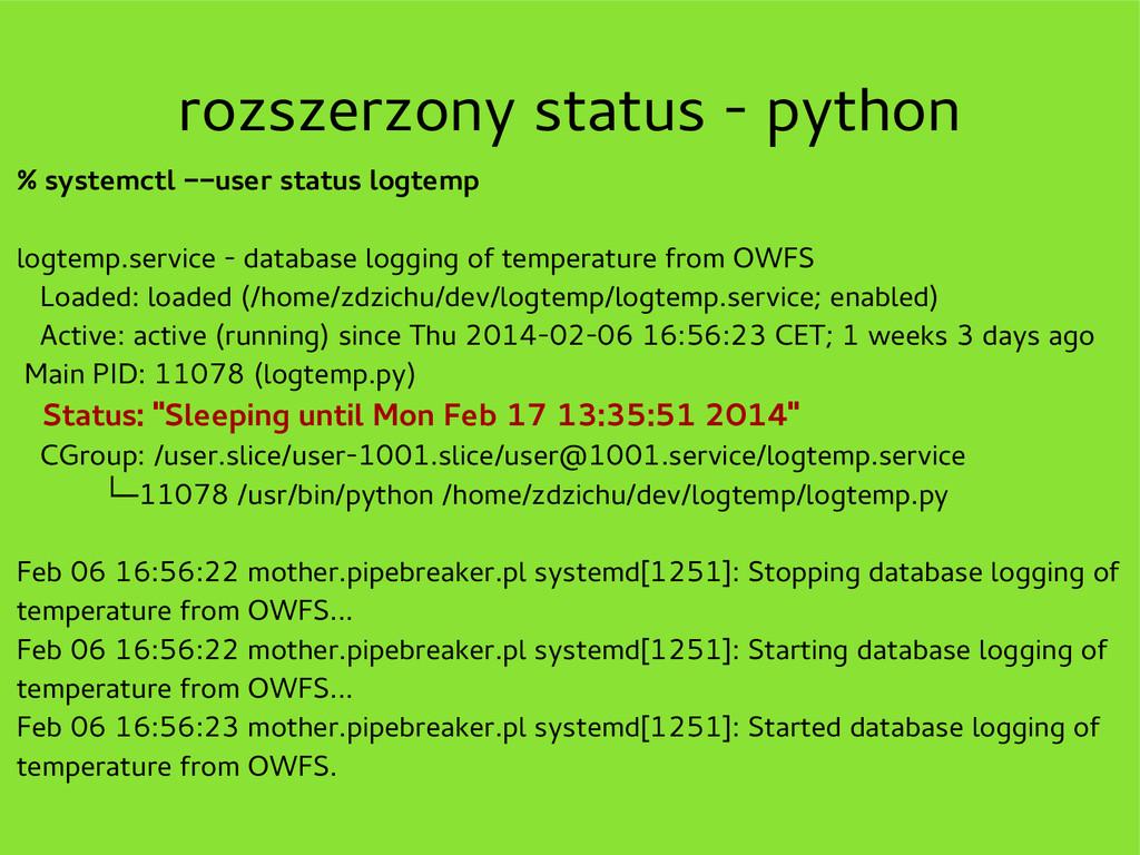 rozszerzony status - python % systemctl --user ...