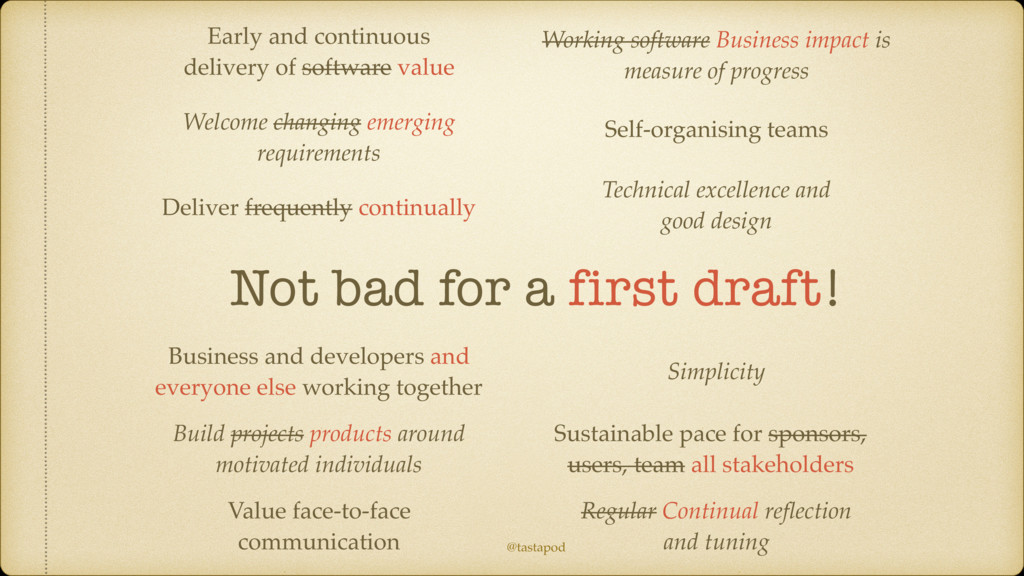 @tastapod Early and continuous delivery of soft...