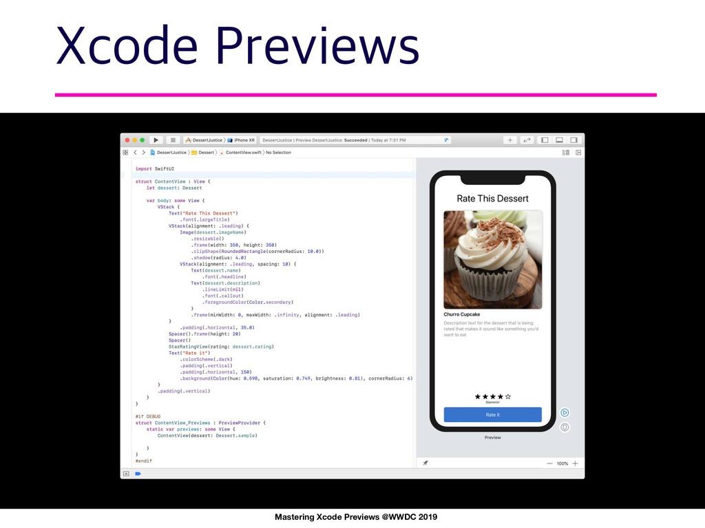 9DPEF1SFWJFXT Mastering Xcode Previews @WWDC 2...