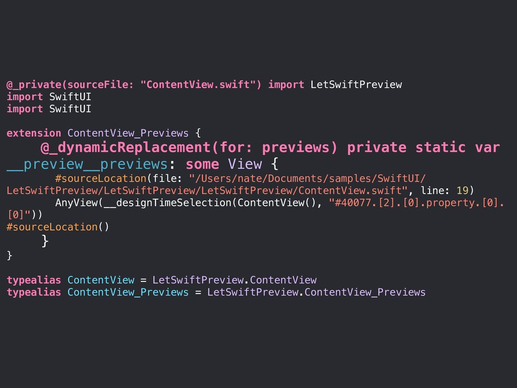 "@_private(sourceFile: ""ContentView.swift"") impo..."