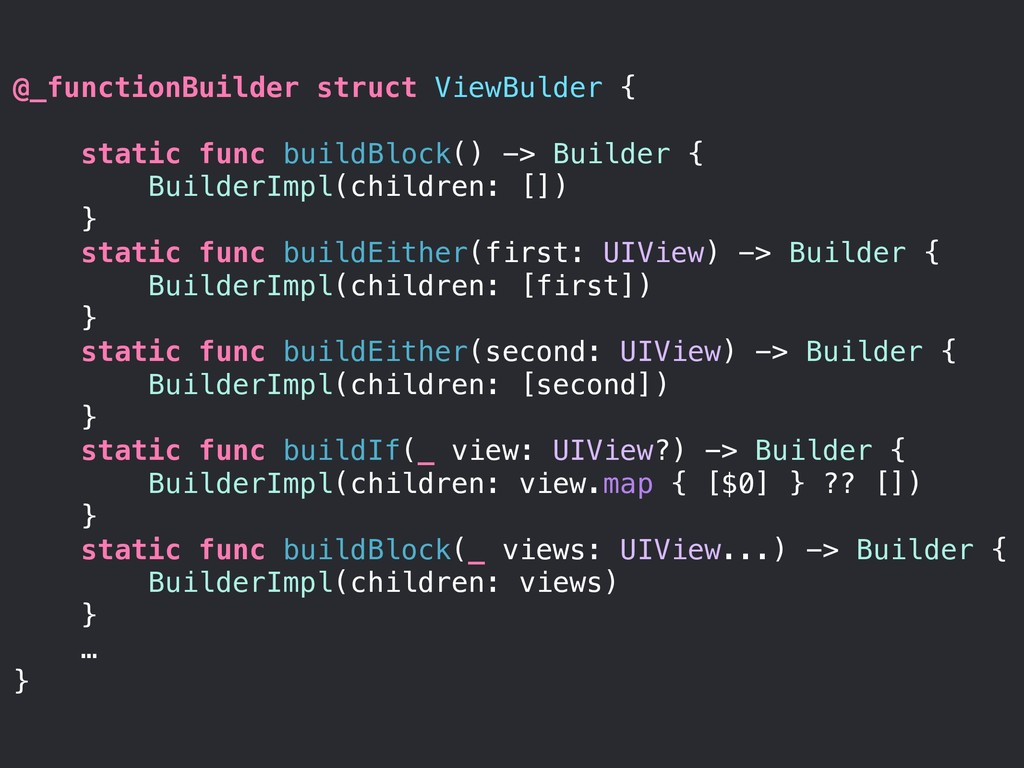 @_functionBuilder struct ViewBulder { static fu...