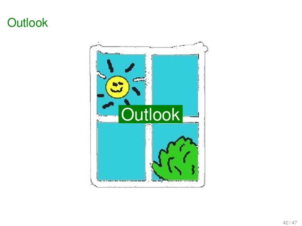 Outlook Outlook Outlook 42 / 47