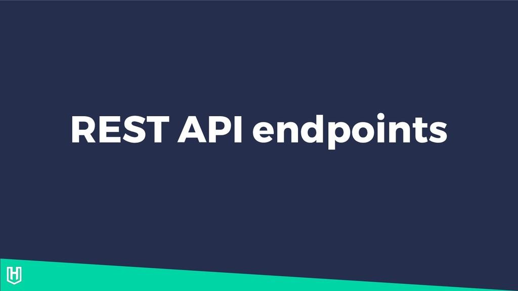 REST API endpoints