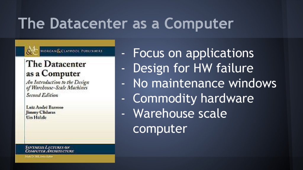 The Datacenter as a Computer - Focus on applica...