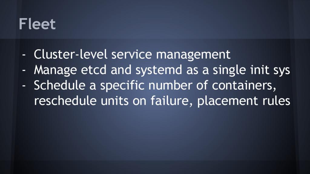 Fleet - Cluster-level service management - Mana...
