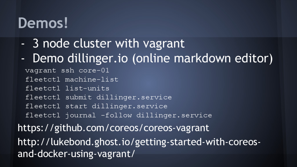 Demos! - 3 node cluster with vagrant - Demo dil...