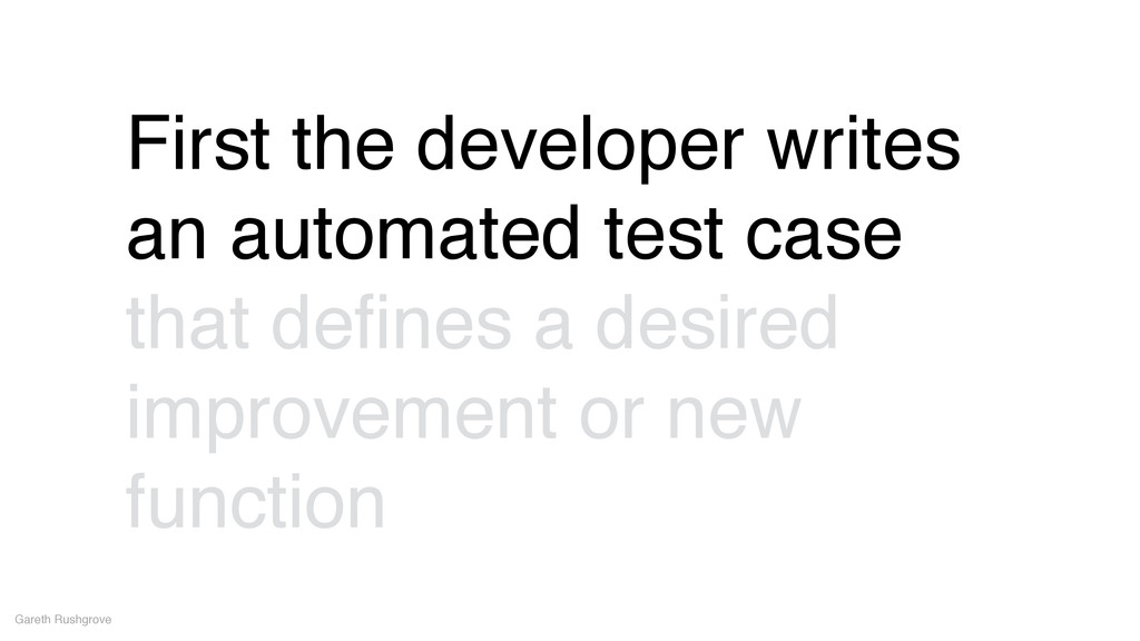 Gareth Rushgrove First the developer writes an ...
