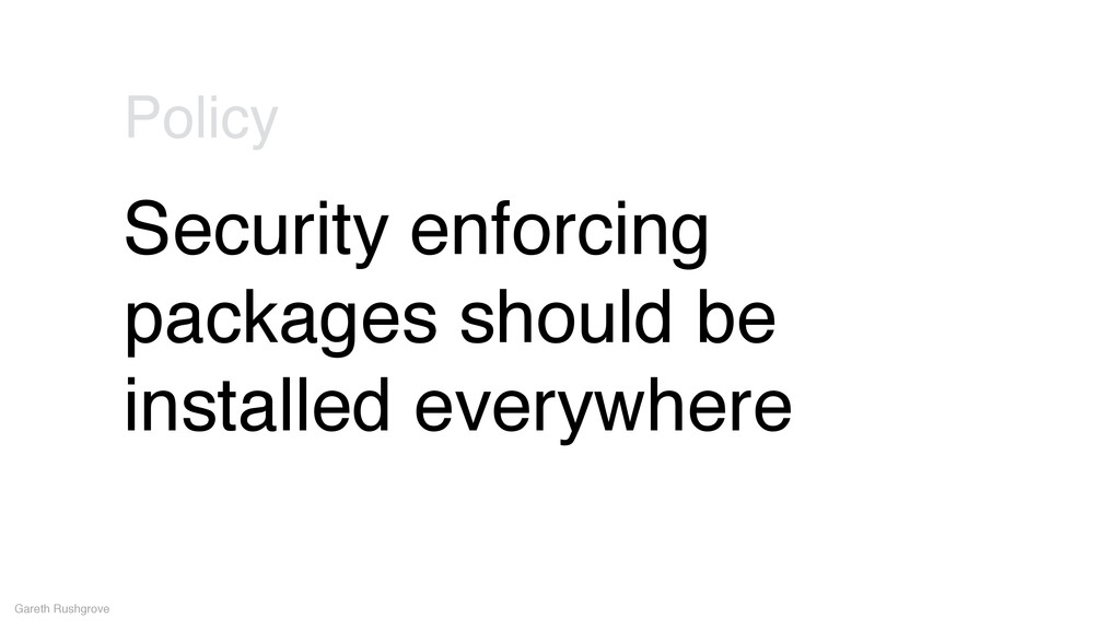Security enforcing packages should be installed...