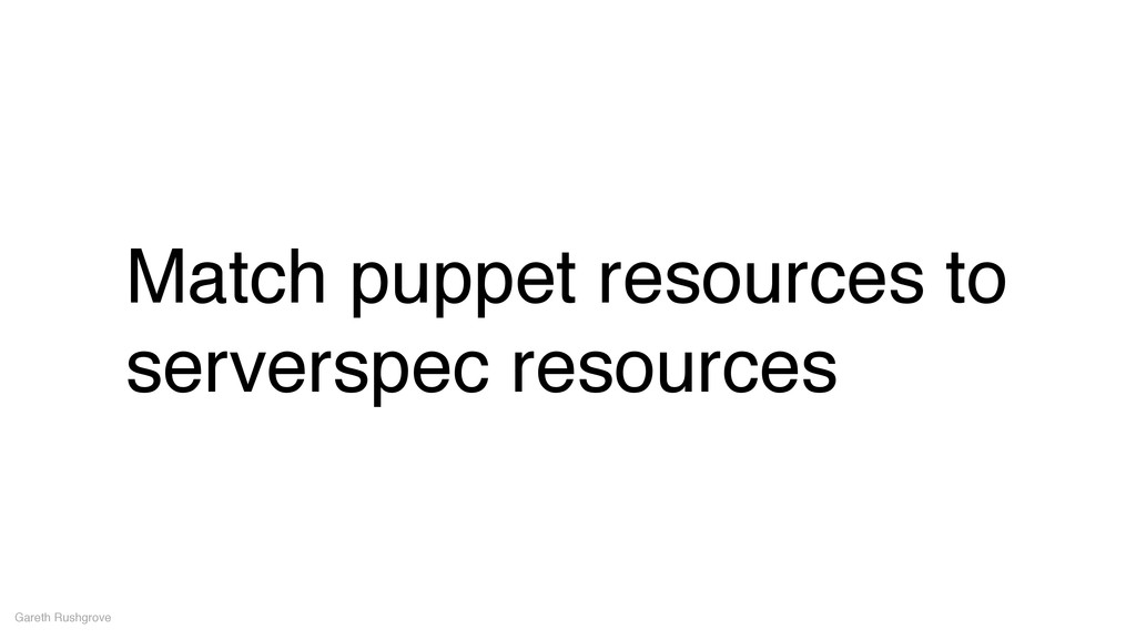 Match puppet resources to serverspec resources ...